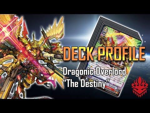 "Cardfight!! Vanguard Deck Profile : Dragonic Overlord ""The Destiny"" (GBT-13)"