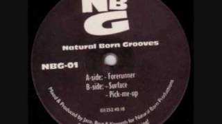 Natural Born Grooves - Forerunner (Original Mix)