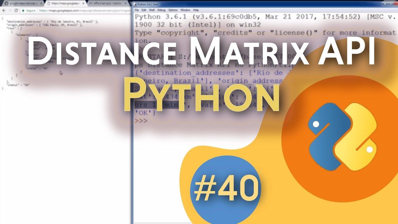 [#40] Google Maps Distance Matrix API no Python