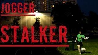 Jogger Stalker