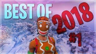BEST OF 2018 🔥 (Fortnite: Battle Royale)