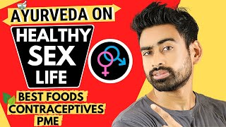 How to lead a Healthy Sex Life as per Ayurveda? (Men & Women)