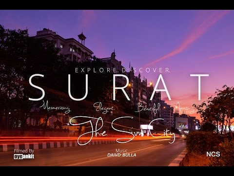 Surat: The Sun City | One Of The Most Beautiful Cities In India