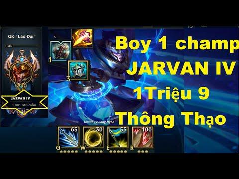 Xuất Hiện Boy One Champ Jarvan IV 1 Triệu 9 Thông Thạo/Game Là Dễ