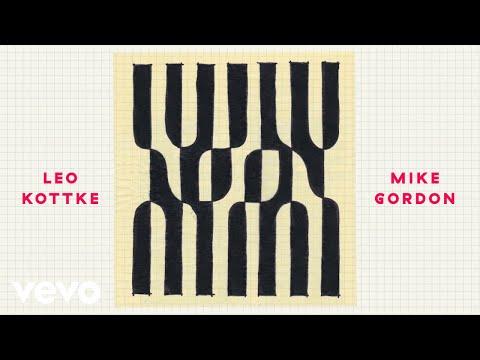 Leo Kottke and Mike Gordon - I Am Random (Official Art Track)