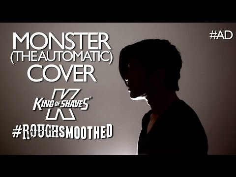 Monster (The Automatic) #RoughSmoothed   King Of Shaves   #Ad