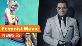 Ewan McGregor Says Birds Of Prey Is A Feminist Movie - DCEU Future Films & Updates