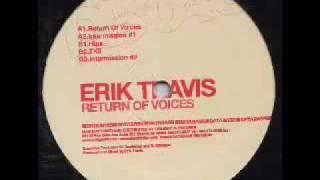 Erik Travis - Return Of Voices