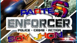 Enforcer police crime action | El poli novato PARTE 6