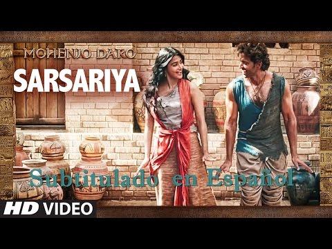 Sarsariya - Mohenjo Daro - Subtitulado en...