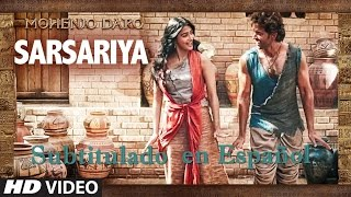 Sarsariya - Mohenjo Daro - Subtitulado en Español.