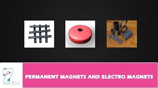 PERMANENT MAGNETS AND ELECTRO MAGNETS