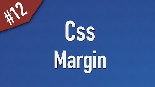 Learn Css in Arabic #12 - Margin