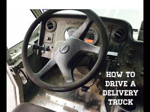 How To Drive A Delivery Truck?!