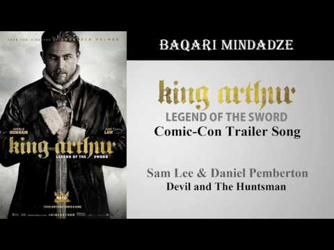 King Arthur Legend Of The Sword Comic-Con Trailer Song | Wild Wild Berry