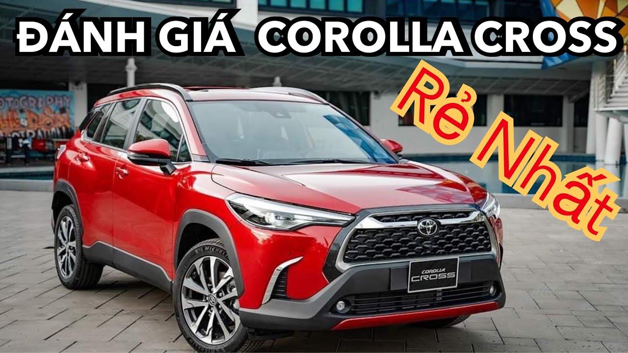 Đánh Giá Toyota Corolla Cross 2021 Công Nghệ Hiện Đại Giá Rẻ Nhất