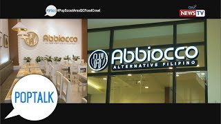 PopTalk: Authentic Western flavors at 'Abbiocco'