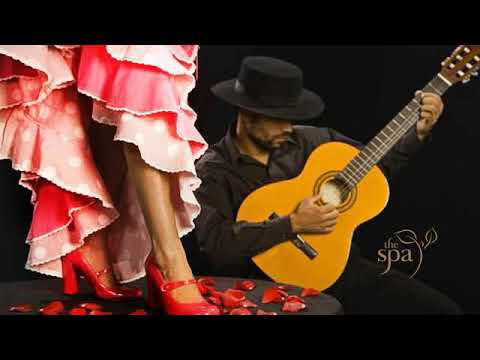 THE BEST SPANISH GUITAR MUSIC  FLAMENCO GUITAR RELAXING ROMANTIC INSTRUMENTAL SPA MUSIC