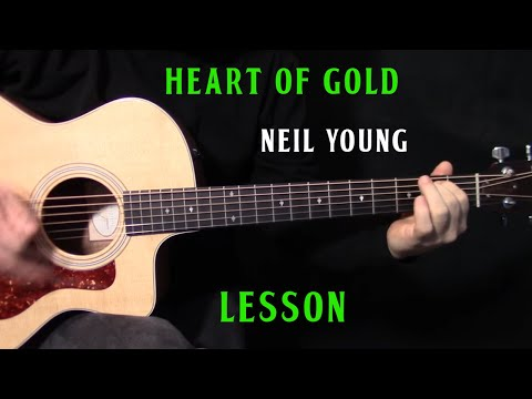 """how to play """"Heart of Gold"""" on guitar by Neil Young - acoustic guitar lesson"""