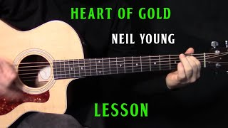"how to play ""Heart of Gold"" on guitar by Neil Young - acoustic guitar lesson"