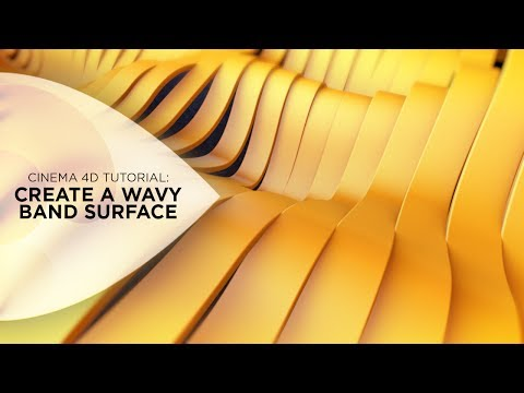 Cinema 4D Tutorial - Create a Wavy Band Surface