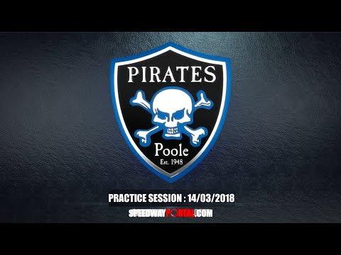 Poole Pirates 2018 Practice Session - 14/03/2018
