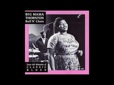 Big Mama Thornton - 1968 - Ball 'n' Chain