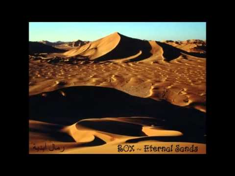 ROX - Eternal Sands ( Middle Eastern Flavored Ambient - Chillout Mix)