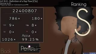 osu! #1 518pp* | A-F-R-O - Definition of a Rap Flow [CS2] +HDHR
