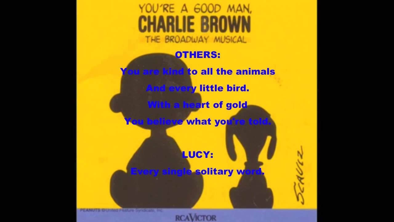 book report good man charlie brown lyrics Preview and download your favorite episodes of you're a good man, charlie brown,  trying to write a book report that's at least 100  charlie brown view in itunes.
