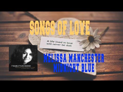 MELISSA MANCHESTER - MIDNIGHT BLUE