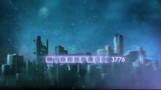 Cyberpunk 3776 - Release Trailer
