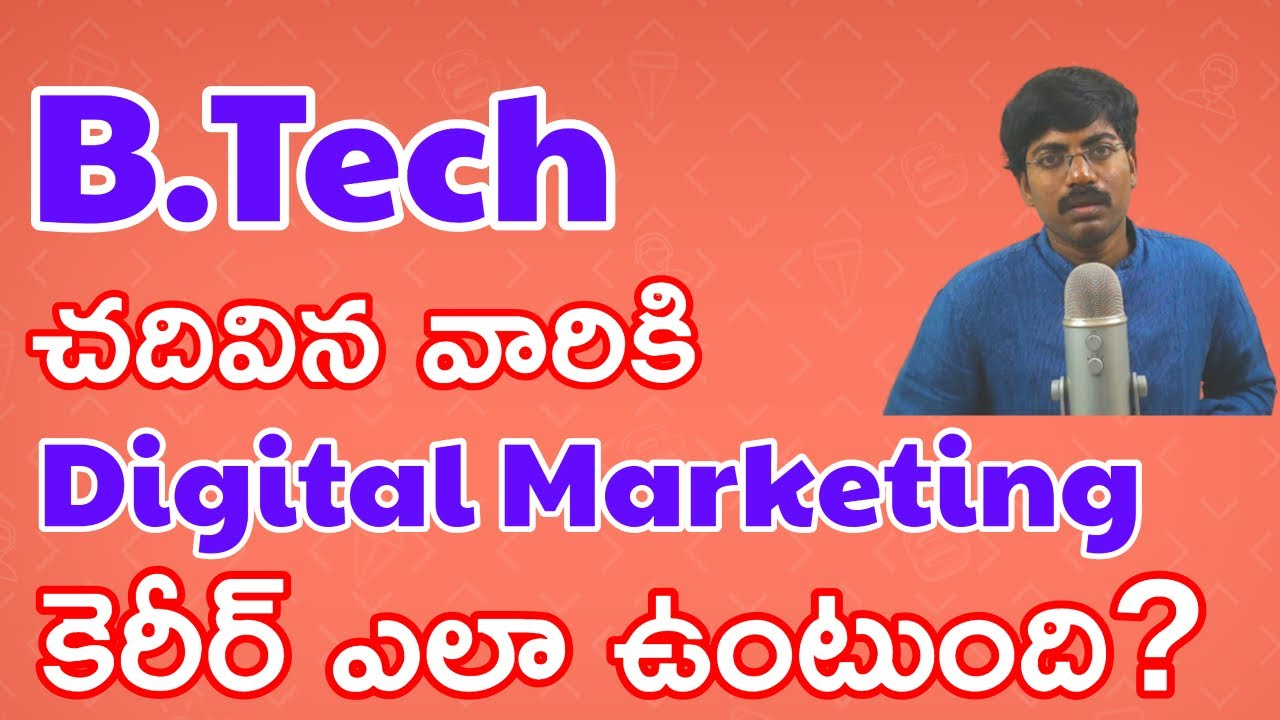 Is Digital Marketing Good for B.Tech | B.E|Engineer Students - Digital Marketing Jobs&Career Telugu