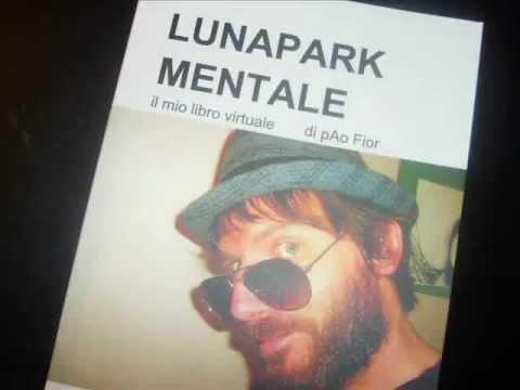 LUNAPARK MENTALE il mio libro virtuale di pAo