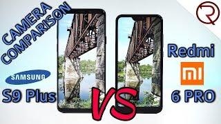 Xiaomi Redmi 6 Pro VS Samsung Galaxy S9+ CAMERA COMPARISON!