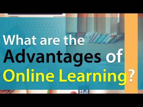 What are the Advantages of Online Learning | E-Learning Benefits | Information Video