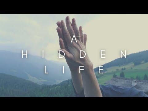 The Beauty Of A Hidden Life