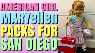 Packing American Girl Doll MaryEllen For San Diego Trip