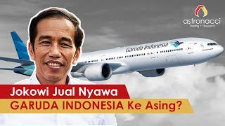 Video JOKOWI MENJUAL NYAWA GARUDA KE ASING ??? BERHUTANG LAGI ??? download MP3, 3GP, MP4, WEBM, AVI, FLV September 2018