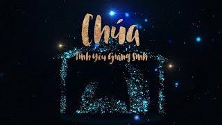 LIVE: CHƯƠNG TRÌNH 1 - Christmas Love Event 2019 – Chúa Tình Yêu Giáng Sinh