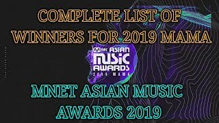 COMPLETE LIST OF WINNERS FOR 2019 MAMA | Mnet Asian Music Awards