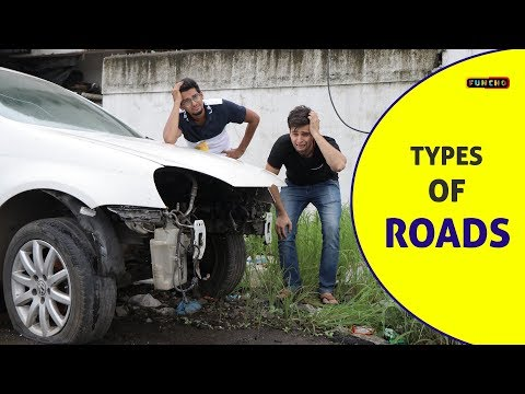 Types Of ROADS   Indian Roads   Funcho