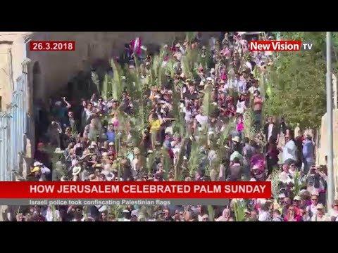 How Jerusalem celebrated palm Sunday