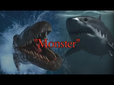 Mosasaurus and Megalodon Tribute - Monster (Reupload)