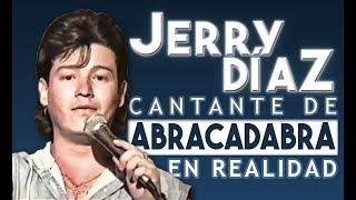 En exclusiva Jerry Díaz cantante de Abracadabra EN REALIDAD cuenta la verdad
