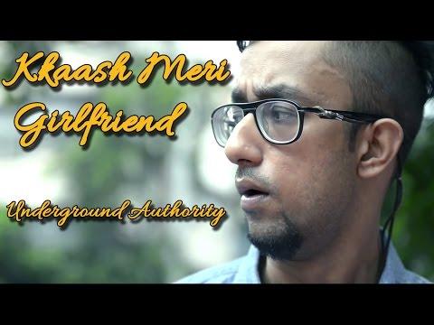 Kkaash Meri Girlfriend - Underground Authority II BEAT OF INDIAN ROCK || VIDEO