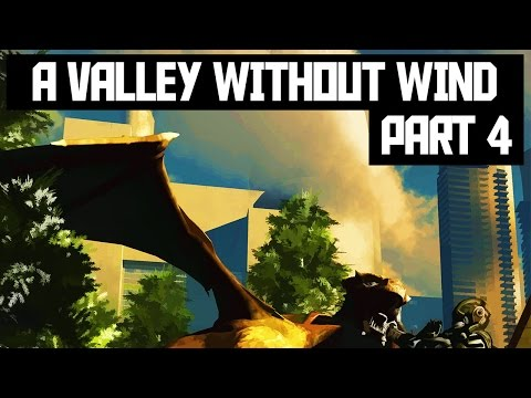 GAMEPLAY | A Valley Without Wind: Part 4 |