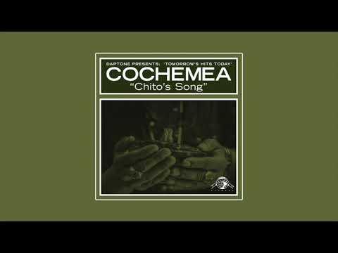 Cochemea - Chito's Song