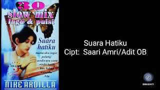 Download lagu 30 Slow Mix LaguPuisi Vol 2 SUARA HATIKU MP3