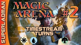 Magic Arena Standard | Timestream Turns #2